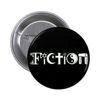 Fiction (Religion) 6 Cm Round Badge