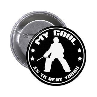 Field Hockey Goalie My Goal Buttons