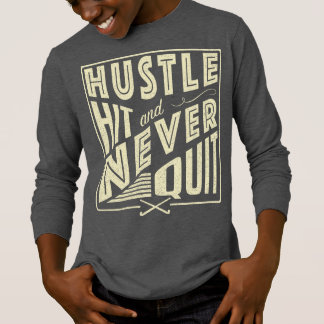 Field Hockey Hustle, Hit & Never Quit T-Shirt