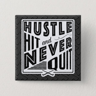Field Hockey PHustle, Hit And Never Quit Badge