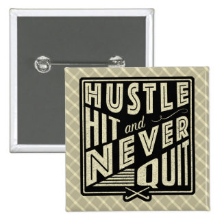 Field Hockey PHustle, Hit And Never Quit Pin