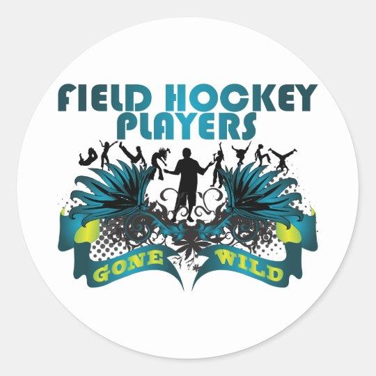 Field Hockey Players Gone Wild Classic Round Sticker