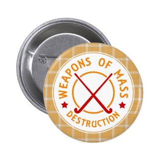 Field Hockey Weapons of Destruction Badge