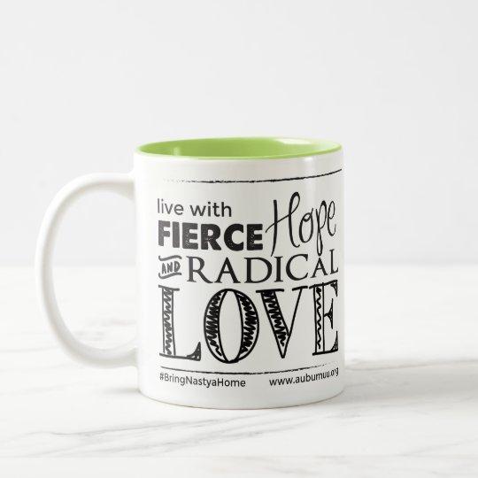 Fierce Hope & Radical Love - Drinkware Two-Tone