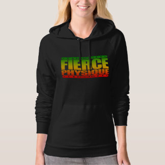 FIERCE PHYSIQUE - Hard Body of a Fearless Primate Hooded Pullover