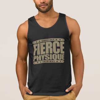 FIERCE PHYSIQUE - Hard Body of a Fearless Primate Tank