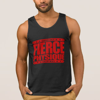 FIERCE PHYSIQUE - Hard Body of a Fearless Primate Tank Top