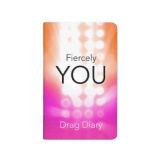 Fiercely You Drag Diary Journals