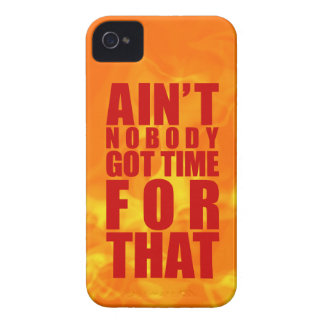 Fiery Ain't Nobody Got Time For That iPhone 4/4S iPhone 4 Case