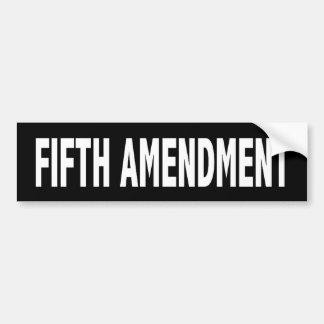 Fifth Amendment  Bumper Sticker Car Bumper Sticker