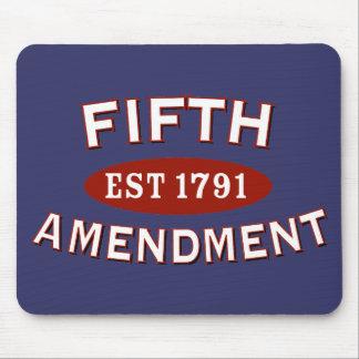 Fifth Amendment Est 1791 Mouse Pad