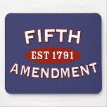 Fifth Amendment Est 1791 Mousepad