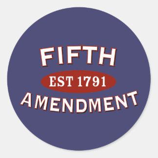 Fifth Amendment Est 1791 Round Sticker