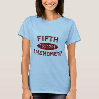 Fifth Amendment Est 1791 T-Shirt