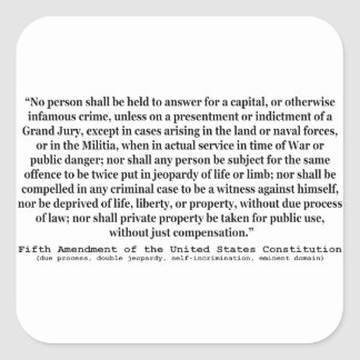 Fifth Amendment to the United States Constitution Square Sticker