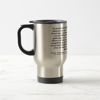 Fifth Amendment to the United States Constitution Stainless Steel Travel Mug