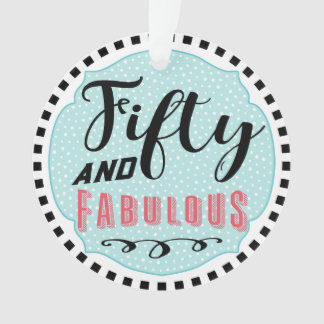 Fifty and Fabulous Celebration Ornament