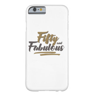 Fifty and Fabulous Cell Phone Case