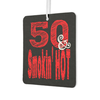 Fifty and Smoking Hot Car Air Freshener
