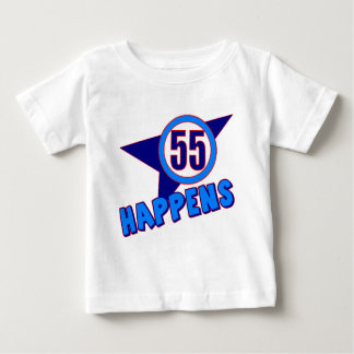 Fifty-five Happens 55th Birthday Gifts Infant T-Shirt
