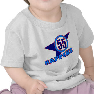 Fifty-five Happens 55th Birthday Gifts Tee Shirt