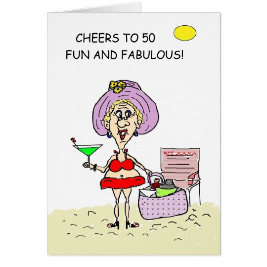 FIFTY, FUN AND FABULOUS HOT MAMA BIRTHDAY CARD