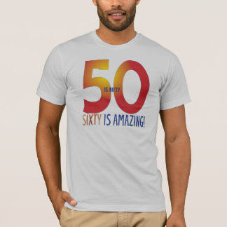 Fifty is nifty T-Shirt