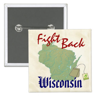 Fight Back Wisconsin - New American Tea Party! Buttons