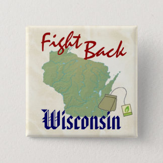 Fight Back Wisconsin with  New American Tea Party 15 Cm Square Badge