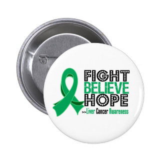 Fight Believe Hope - Liver Cancer 6 Cm Round Badge