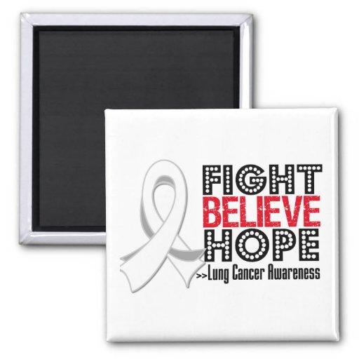 Fight Believe Hope - Lung Cancer Refrigerator Magnet