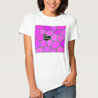 Fight Cancer! Ladies T-shirt