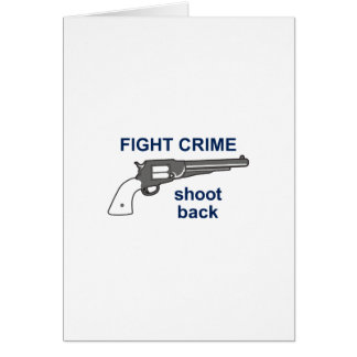 FIGHT CRIME GREETING CARD