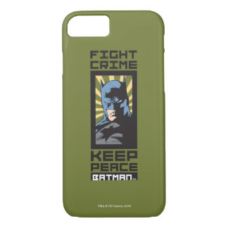 Fight Crime - Keep Peace - Batman iPhone 8/7 Case