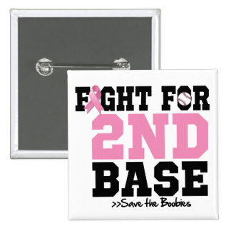 Fight For 2nd Base - Breast Cancer Awareness 15 Cm Square Badge
