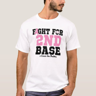 Fight For 2nd Base - Breast Cancer Awareness T-Shirt