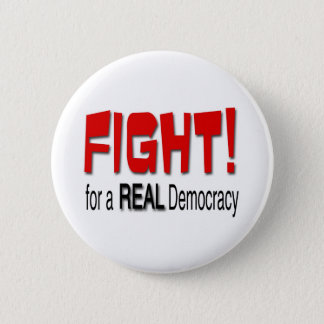 Fight for a Real Democracy 6 Cm Round Badge