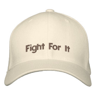 Fight For It Inspirational Words Embroidered Hats