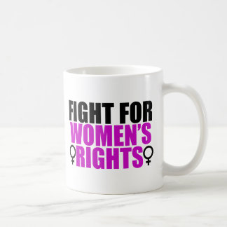 Fight for Women's Rights Classic White Coffee Mug
