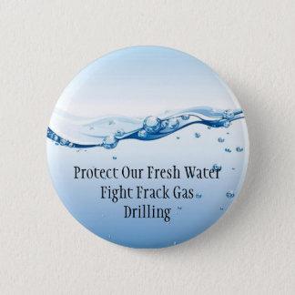 Fight Frack Gas Button - Fresh Water