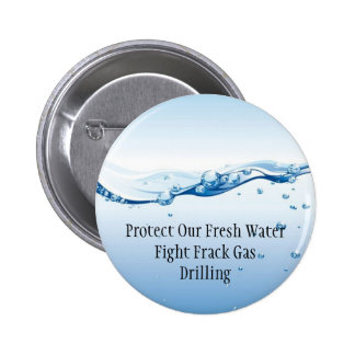 Fight Frack Gas Button - Fresh Water