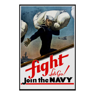 Fight -- Let's Go Join The Navy -- Border Poster
