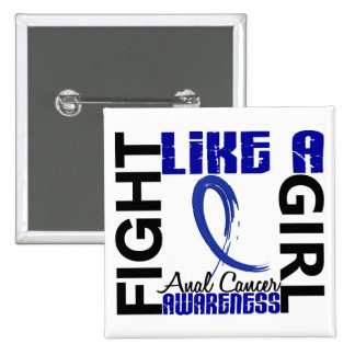 Fight Like A Girl 3.3 Rectal / Anal Cancer 15 Cm Square Badge