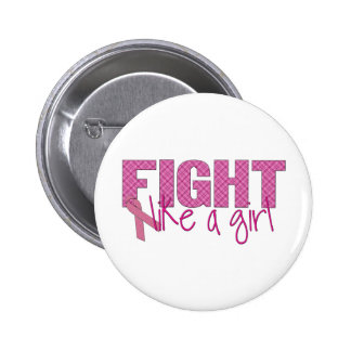 Fight like a girl pinback buttons