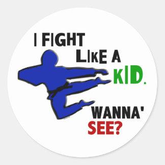 Fight Like A Kid 1 Round Sticker
