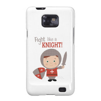 Fight Like A Knight! Galaxy SII Covers