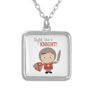 Fight Like A Knight! Necklaces