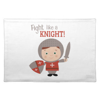 Fight Like A Knight! Cloth Placemat