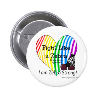 Fight Like a Zebra Ehlers-Danlos Awareness button