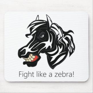 Fight Like a Zebra Mouse Pad